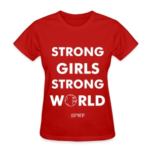 Strong Girls Strong World - Women's T-Shirt