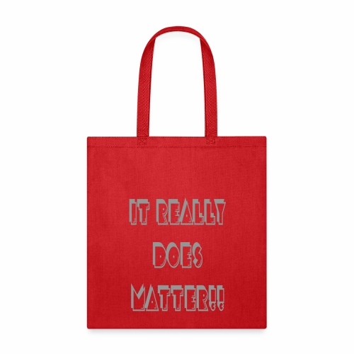 It really does matter - Tote Bag