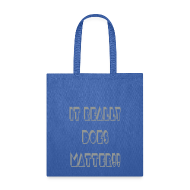 Bags & backpacks ~ Tote Bag ~ It really does matter