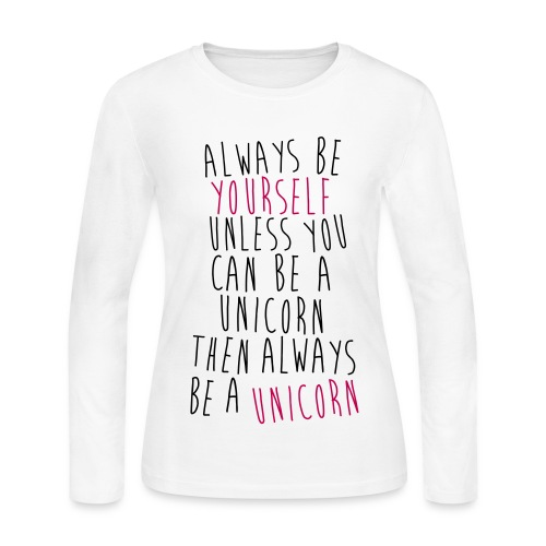 Be Yourself Shirt - Women's Long Sleeve Jersey T-Shirt