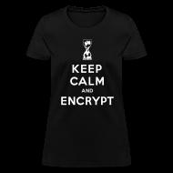 Women's T-Shirts ~ Women's T-Shirt ~ Keep Calm and Encrypt