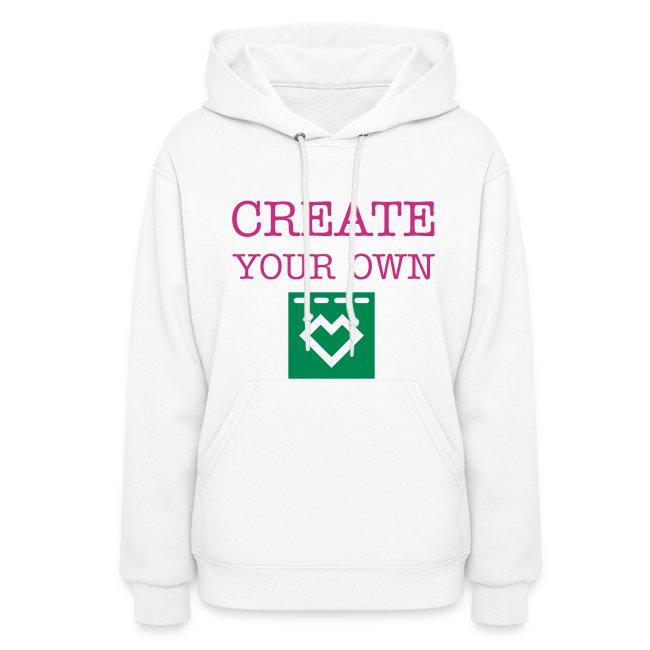 Create Your Own - Women s Hoodie Sweatshirt 1bb7ae6fa0