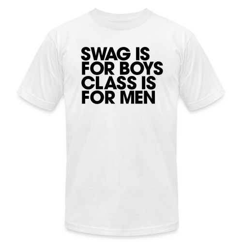 Men's Humor Swag is for Boys Class is for Men - Men's Fine Jersey T-Shirt
