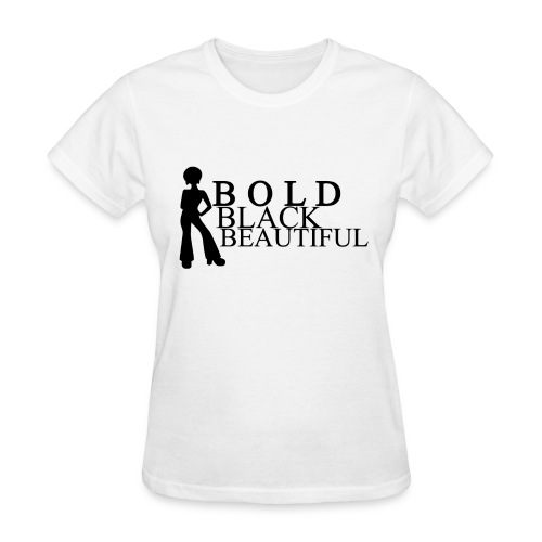 Bold Black Beautiful Tee - Women's T-Shirt
