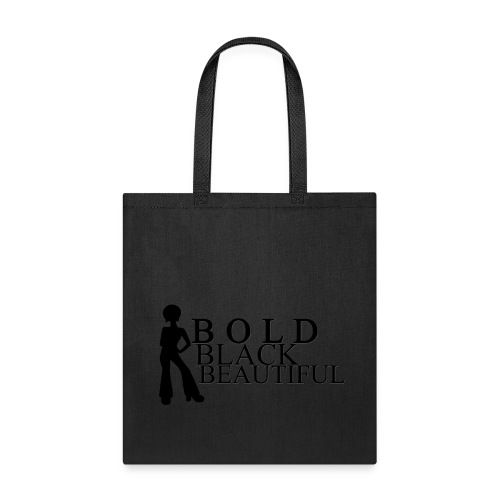 Bold Black Beautiful Tote - Tote Bag