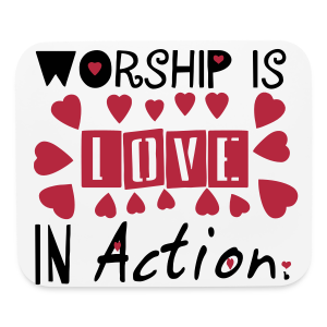 Worship is.... - Mouse pad Horizontal