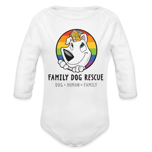 Family Dog Rescue Pride (Mission on Back): Baby Long Sleeve One Piece - Organic Long Sleeve Baby Bodysuit