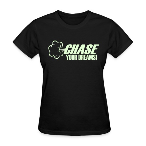 Chase your dreams tee - Women's T-Shirt