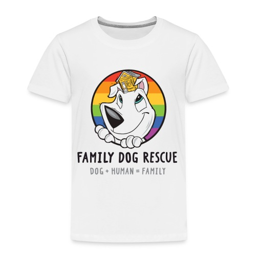 Family Dog Rescue Pride (Mission on Back): Toddler Shirt - Toddler Premium T-Shirt