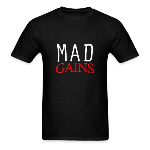 Mad Gains T Shirt - Men's T-Shirt