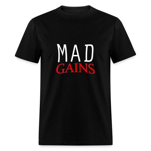 Mad Gains T Shirt - Men's T-Shirt