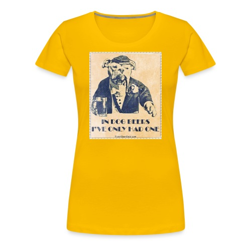 Vintage In Dog Years I've Only Had One Women's Premium T-Shirt  - Women's Premium T-Shirt