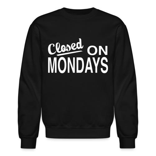 Men's Closed On Monday's Sweatshirt - White Logo - Crewneck Sweatshirt