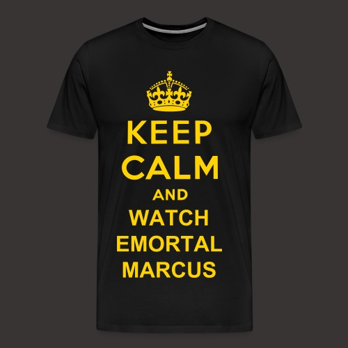 Keep Calm EmortalMarcus Shirt  - Men's Premium T-Shirt