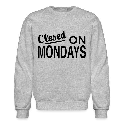 Men's Closed On Monday's Sweatshirt - Black Logo - Crewneck Sweatshirt