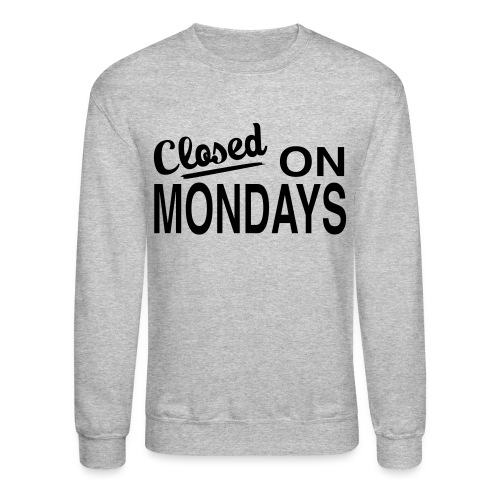 Men's Closed On Monday's Sweatshirt - Black Logo - Crewneck Sweatshirt