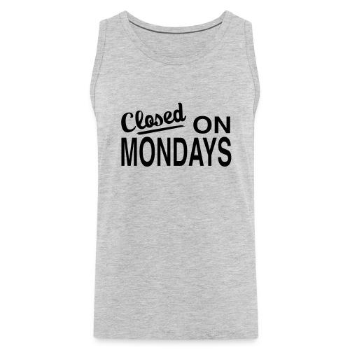 Men's Closed On Mondays Tank Top - Black Logo - Men's Premium Tank