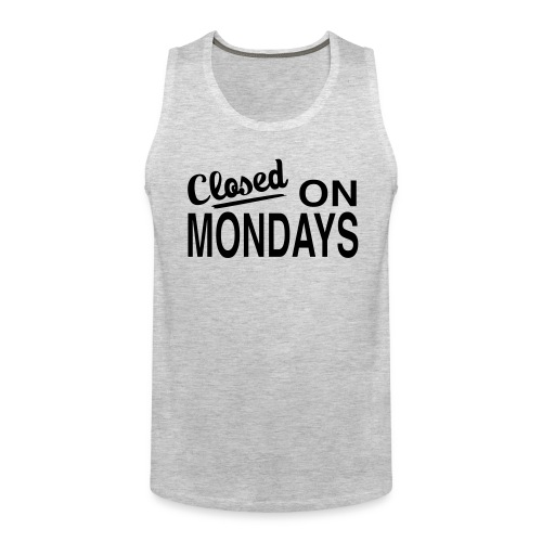 Men's Closed On Mondays Tank Top - Black Logo - Men's Premium Tank