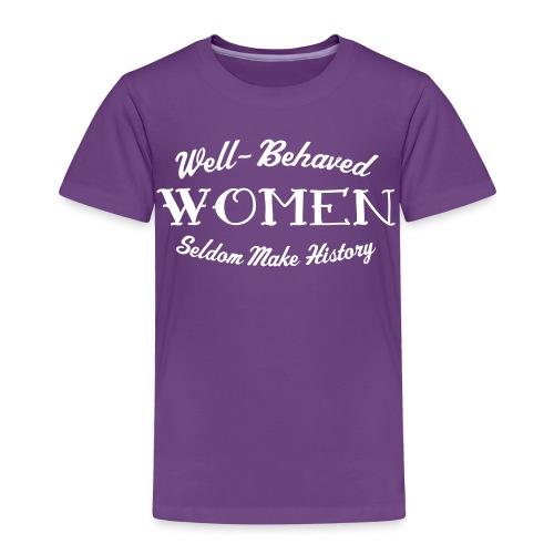 Well-Behaved Premium Toddler T-Shirt - Toddler Premium T-Shirt