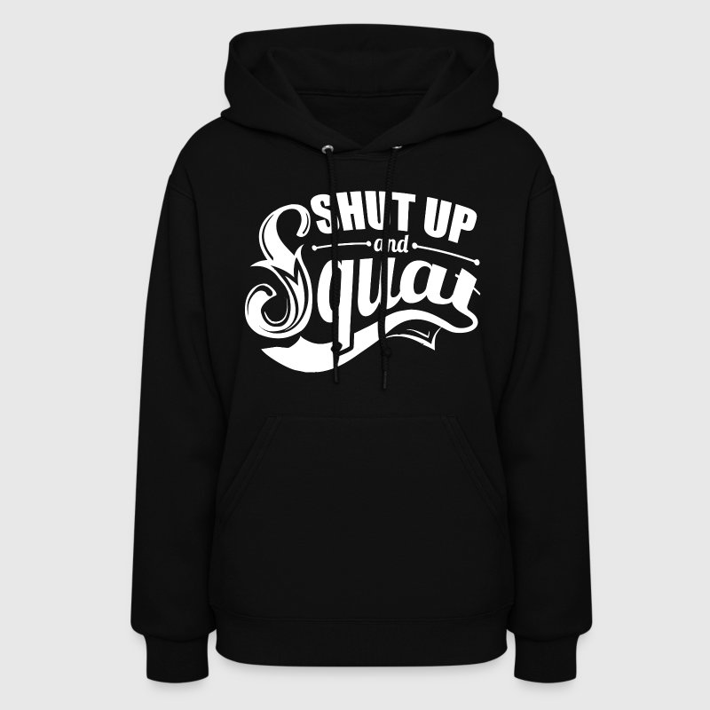 Squat Gym Sports Quotes - Women's Hoodie