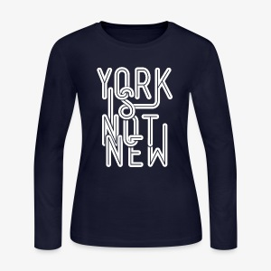 York Is Not New - Women's Long Sleeve Jersey T-Shirt