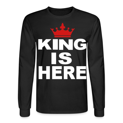 King is here long sleeve - Men's Long Sleeve T-Shirt