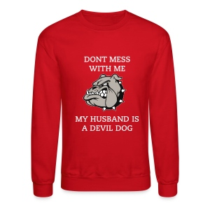 Dontmess with me - Crewneck Sweatshirt
