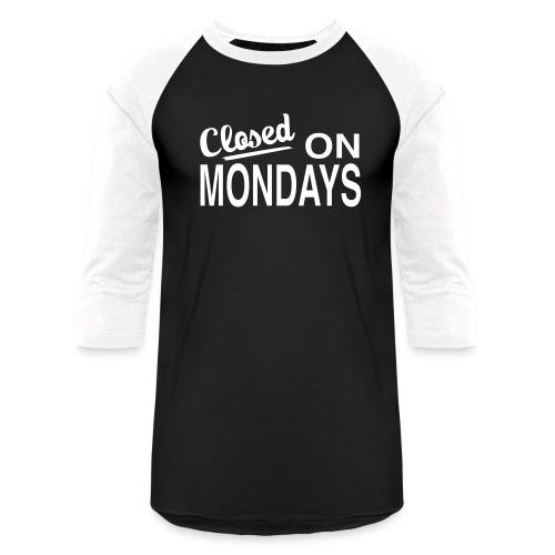 Men's Closed On Mondays Baseball Tee - White Logo - Baseball T-Shirt