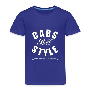 Toddler Premium T-Shirt | Cars Sell Style | Classic American Automotive - Toddler Premium T-Shirt