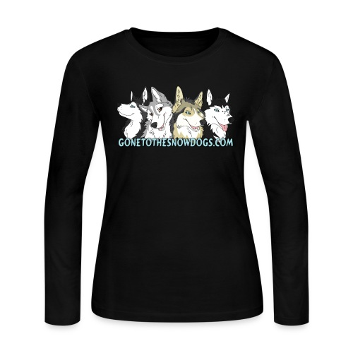 Gone to the Snow Dogs - Women's Long Sleve - Women's Long Sleeve Jersey T-Shirt