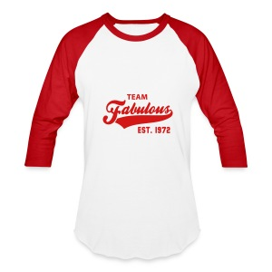 Team Fabulous - Uni-Sex T-Shirt - Baseball T-Shirt