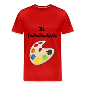 Be Individualistic - Men's Premium T-Shirt