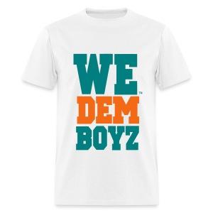 WE DEM BOYZ - Uni-Sex T-Shirt - Men's T-Shirt