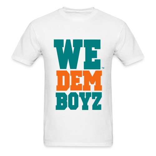 WE DEM BOYZ - Uni-Sex T-Shirt - Men's T-Shirt