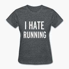 Hate Running Women's T-Shirts
