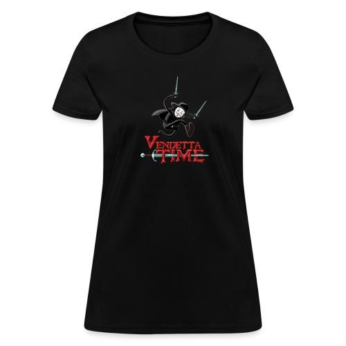 Vendetta Time - Women's T-Shirt