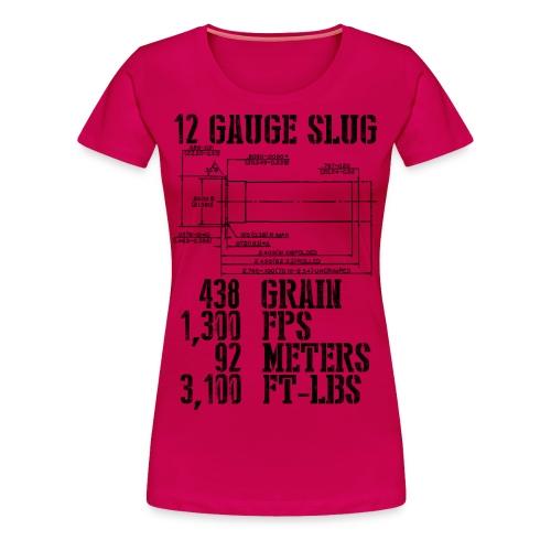 12 Gauge Slug - Women's Premium T-Shirt