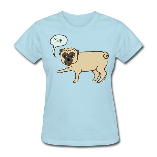 'Sup Doug - Women - Women's T-Shirt