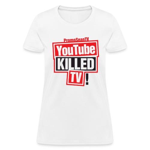YouTube-Killed-TV Large Print - Women's T-Shirt