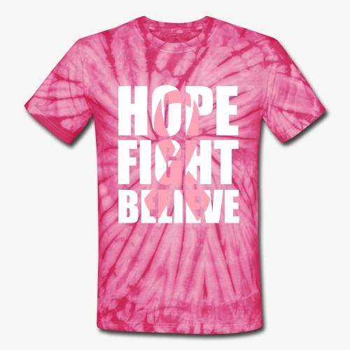Hope Fight Believe T-Shirt - Unisex Tie Dye T-Shirt
