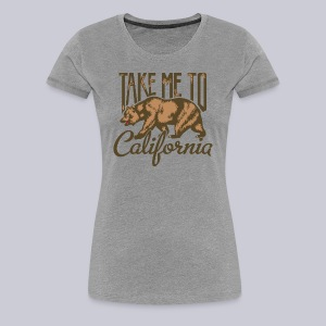 Take Me To Cali - Women's Premium T-Shirt