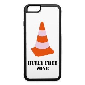 Bully Free Zone iPhone 6 Case - iPhone 6/6s Rubber Case