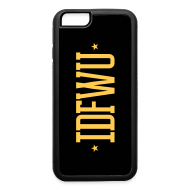 Accessories ~ iPhone 6 Rubber Case ~ #IDFWU - iPhone 6 Rubber Case