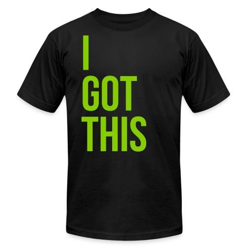 I Got This Tee - Men's Fine Jersey T-Shirt