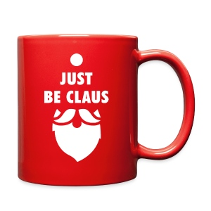 Be Claus - Coffee Mug - Rudolph Red - Full Color Mug