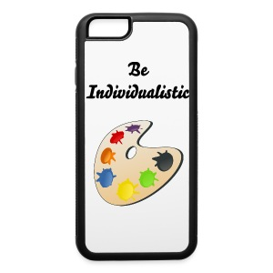 Be individualistic case iphone 6 - iPhone 6/6s Rubber Case