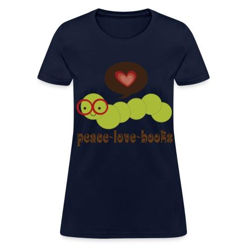 Peace, love, books - Women's T-Shirt