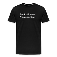 T-Shirts ~ Men's Premium T-Shirt ~ Men's - Back off I'm a scientist (white lettering).