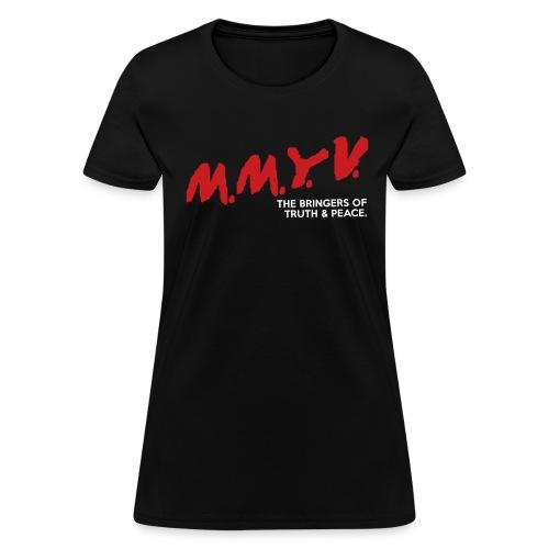 Women's M.M.Y.V - Women's T-Shirt