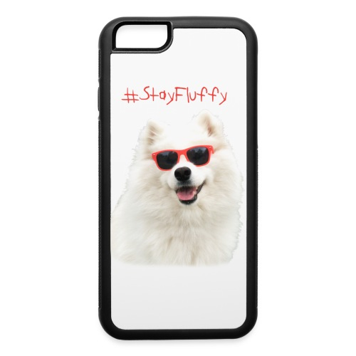 iPhone 6/6s Rubber Case - stay fluffy,samoyed,puppy,puppies,polarbear,polar bear,harvard dangerfield,fluffy,dogs,dog